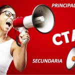 ¿Qué son y cómo utilizar las CTA secundarias?