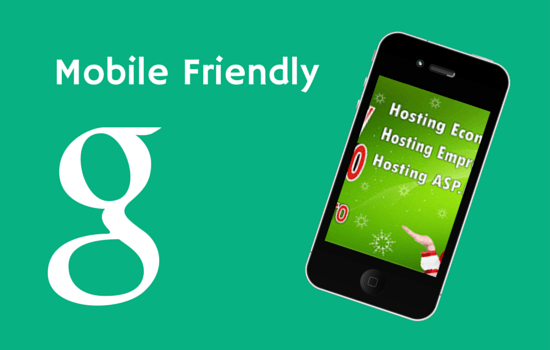 Mobile Friendly Google