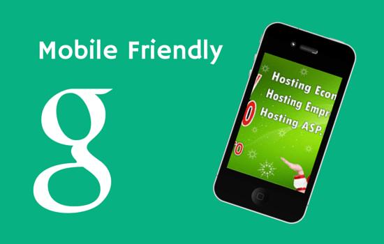 Mobile Friendly Google