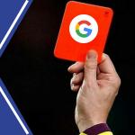 Qué es una penalización severa a tu sitio web según Google